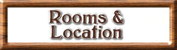 Rooms, Rates, Location and Contact Info